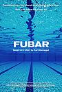 Фільм «FUBAR» (2019)