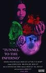 Фильм «Tunnel To The Inferno» (2021)