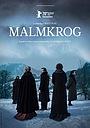 Фильм «Мальмкрог» (2020)