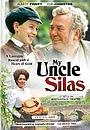 Серіал «My Uncle Silas» (2000 – 2003)
