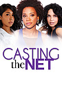 Серіал «Casting The Net» (2020 – ...)