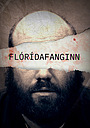 Серіал «Floridafanginn» (2019 – ...)