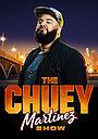 Сериал «The Chuey Martinez Show» (2019 – ...)