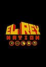 Сериал «El Rey Nation» (2019 – ...)