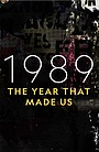 Серіал «1989: The Year That Made Us» (2019)