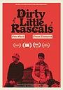 Фільм «Dirty Little Rascals» (2018)