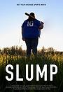 Фільм «Slump»