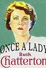 Фільм «Once a Lady» (1931)