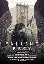 Фільм «Falling Prey» (2018)