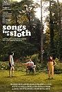 Фільм «Songs for a Sloth» (2021)
