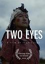 Фильм «Two Eyes» (2020)