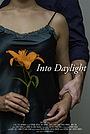 Фільм «Into Daylight» (2019)