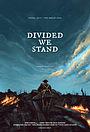 Фільм «Divided We Stand» (2020)