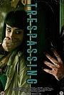 Фільм «Trespassing» (2020)