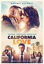 Фильм «Калифорнийская любовь» (2021)
