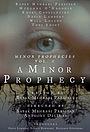 Фильм «A Minor Prophecy» (2020)