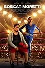 Фильм «Bobcat Moretti»