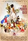 Фильм «The Heart of Puerto Rico» (2019)