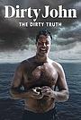 Фільм «Dirty John: The Dirty Truth» (2019)