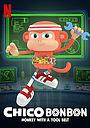 Сериал «Чико Бон-Бон, обезьянка с золотыми лапками» (2020)