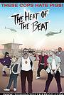 Сериал «The Heat of the Beat»