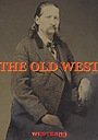 Серіал «The Old West» (2019 – ...)