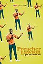 Фильм «Preacher Lawson: Get to Know Me» (2019)