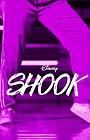 Серіал «Shook» (2019)