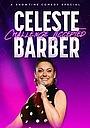 Фильм «Celeste Barber: Challenge Accepted» (2019)