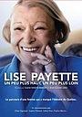 Фильм «Lise Payette: un peu plus haut, un peu plus loin» (2015)