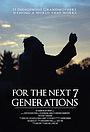 Фильм «For the Next 7 Generations» (2009)