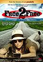 Фільм «Face 2 Face» (2013)