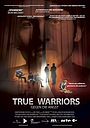 Фильм «True Warriors» (2017)