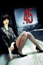 Фільм «Калібр 45» (2006)
