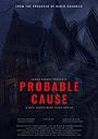 Фільм «Probable Cause»