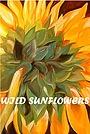 Фільм «Wild sunflower» (2019)