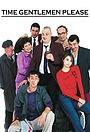 Серіал «Time Gentlemen Please» (2000 – 2002)