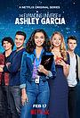 Серіал «Расширяющаяся вселенная Эшли Гарсиа» (2020)