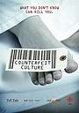 Фильм «Counterfeit Culture» (2013)