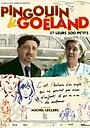 Фильм «Pingouin et Goëland et leurs 300 petits» (2020)