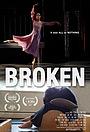 Фильм «Broken» (2017)
