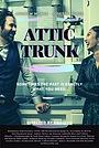 Фільм «Attic Trunk» (2020)