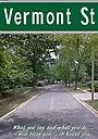 Фільм «Vermont Street» (2025)