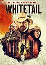 Фильм «Whitetail» (2020)