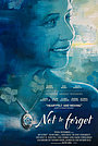 Фильм «Not to Forget» (2021)