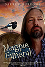 Фільм «Magpie Funeral»