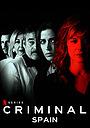 Серіал «Злочинець: Іспанія» (2019)