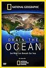 Фильм «Drain the Ocean» (2009)