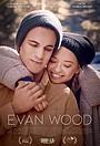 Фільм «Evan Wood» (2021)