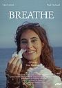 Фільм «Breathe» (2018)